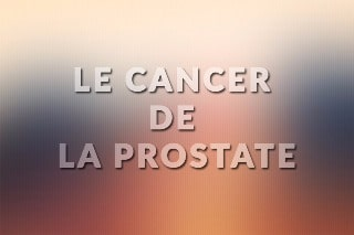 cancer de la prostate